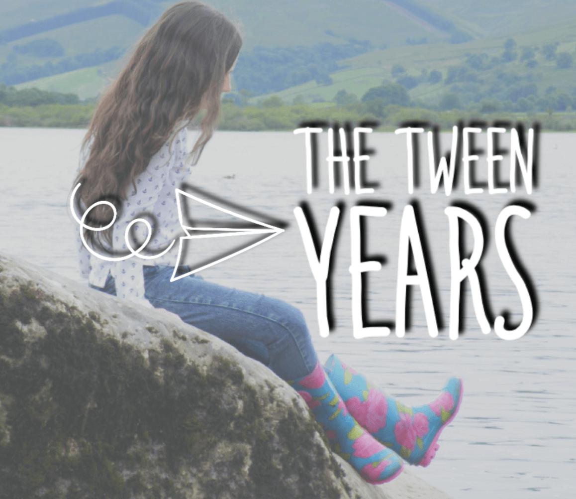 tween years